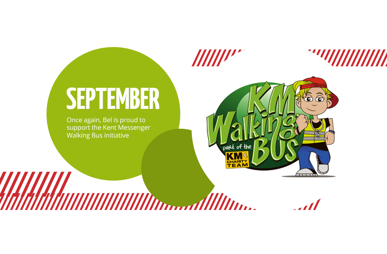 September:Once again, Bel is proud to support the Kent Messenger Walking Bus initiative