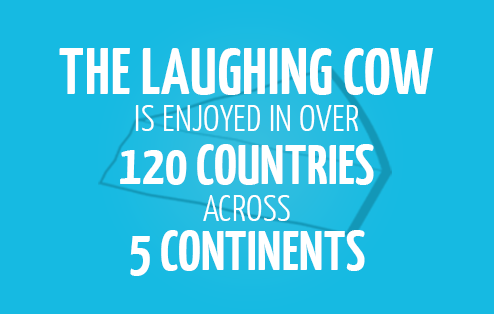 The Laughing Cow is enjoyed in over 120 countries across 5 continents